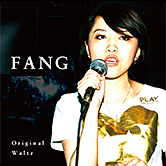Original / Waltz – Fang